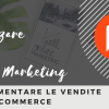 Come utilizzare il video marketing per aumentare le vendite dell'e-commerce