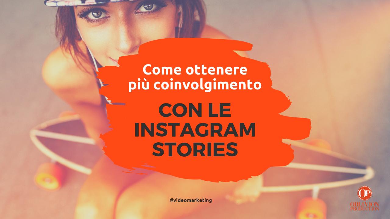 Come ottenere più coinvolgimento con le Instagram Stories