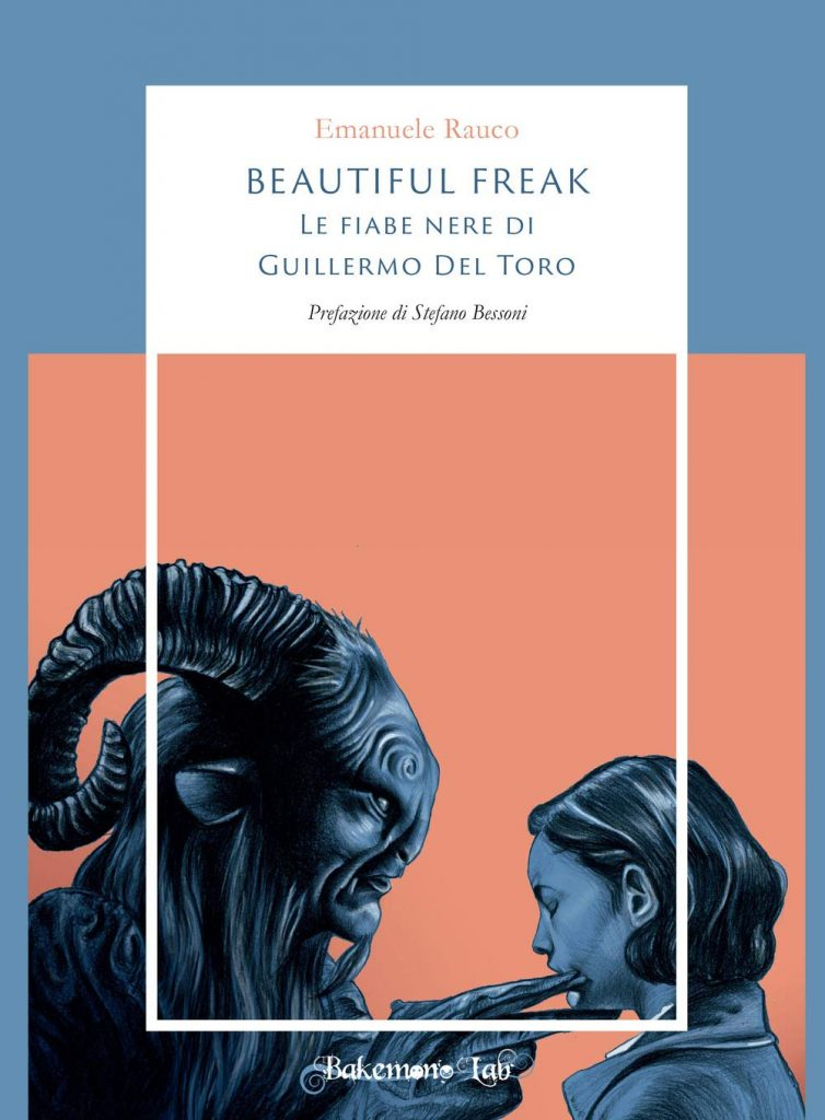 Beautiful Freak – Le Fiabe nere di Guillermo del Toro