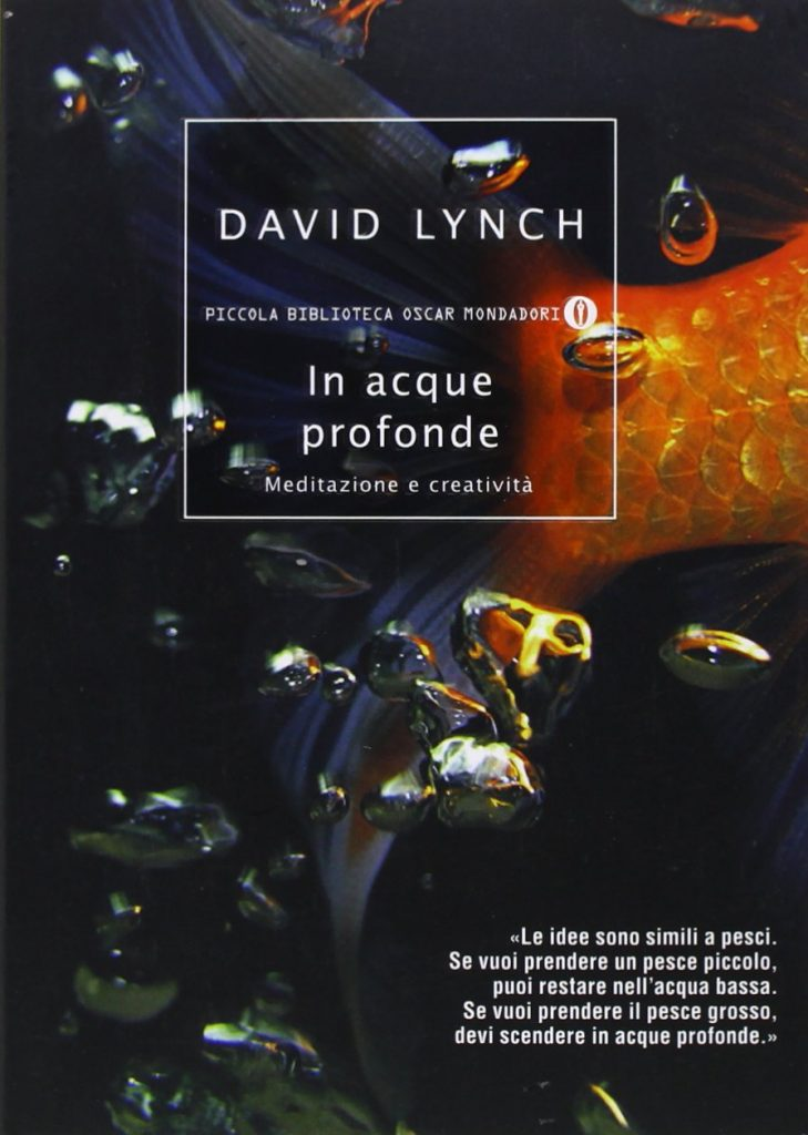 In acque profonde di David Lynch